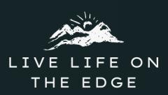 Live Life On The Edge